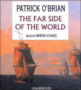 The Far Side of the World (Aubrey-Maturin Series #10)