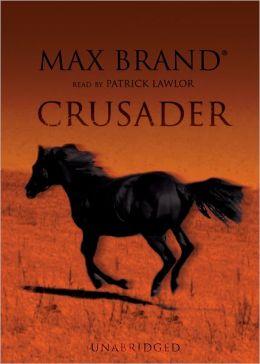 Crusader: A Western Story