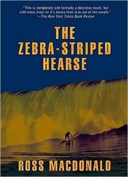 The Zebra-Striped Hearse (Lew Archer Series #10)