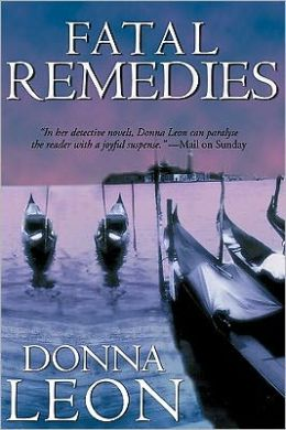 Fatal Remedies (Guido Brunetti Series #8)