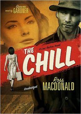 The Chill (Lew Archer Series #11)