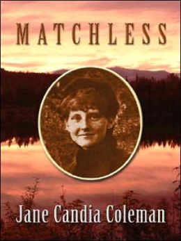 Matchless: A Western Story