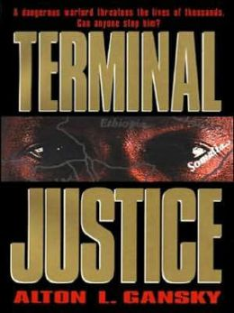 Terminal Justice: The Barringston Relief Chronicles