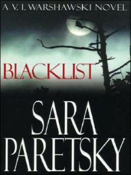 Blacklist (V. I. Warshawski Series #11)