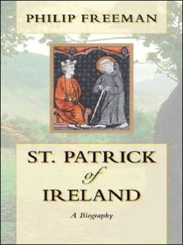 St Patrick of Ireland: A Biography