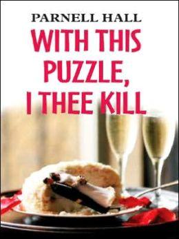With This Puzzle, I Thee Kill (Puzzle Lady Series #5)