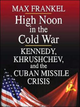 High Noon in the Cold War