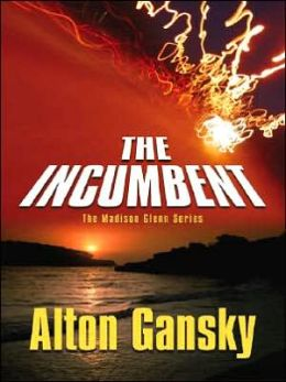 The Incumbent (The Madison Glenn Series)