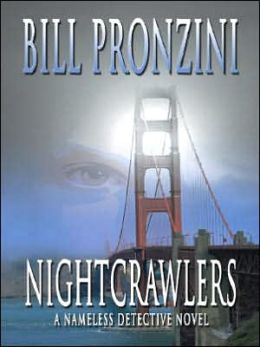 Nightcrawlers (Nameless Detective Mystery Series #29)