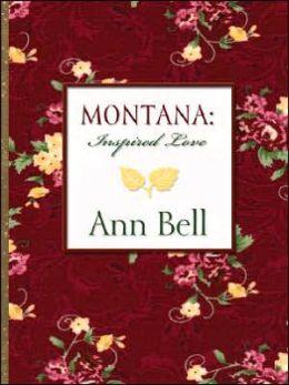 Montana Inspired Love: A Legacy of Faith and Love