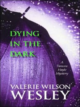 Dying in the Dark (Tamara Hayle Series #7)