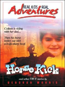 Horse Kick and Other True Stories