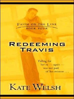 Redeeming Travis (Faith on the Line Series)