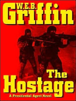 The Hostage (Presidential Agent Series #2)