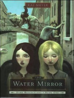 The Water Mirror (Dark Reflections Trilogy Series #1)