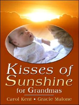 Kisses of Sunshine for Grandmas