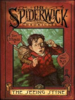 The Seeing Stone (Spiderwick Chronicles Series #2)