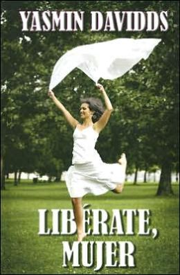 Liberate, Mujer (Take Back Your Power)