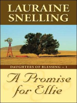 A Promise for Ellie (Daughters of Blessing Series #1)