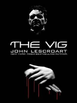 The Vig (Dismas Hardy Series #2)