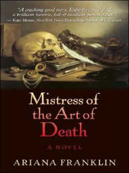Mistress of the Art of Death (Mistress of the Art of Death Series #1)