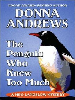 The Penguin Who Knew Too Much (Meg Langslow Series #8)