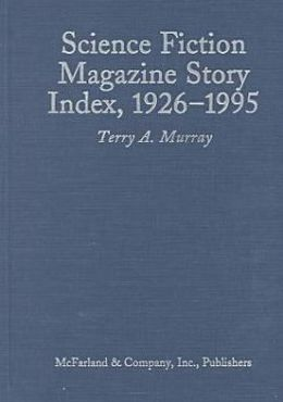 An Index to Short Stories in Science Fiction Magazines, 1926-1995