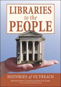 Libraries to the People: Histories of Outreach