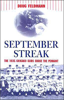 September Streak: The 1935 Chicago Cubs Chase the Pennant