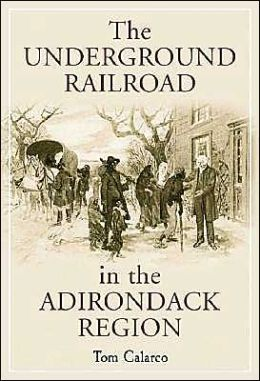 Underground Railroad in the Adirondack Region