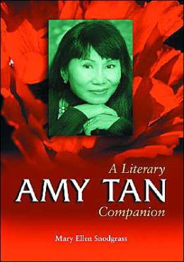 Amy Tan: A Literary Companion