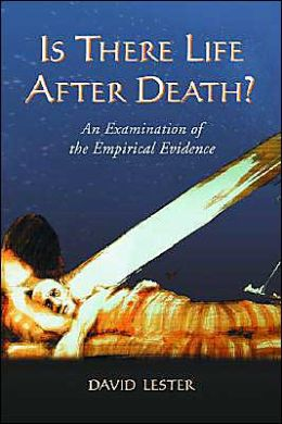 Is there Life after Death?: An Examination of the Empirical Evidence