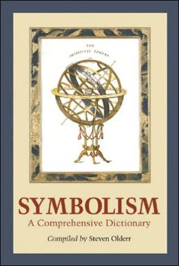 Symbolism: A Comprehensive Dictionary