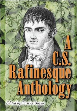 C.S. Rafinesque Anthology