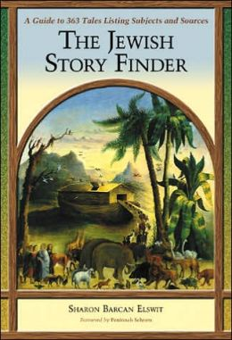 Jewish Story Finder: A Guide to 363 Tales, Listing Subjects and Sources