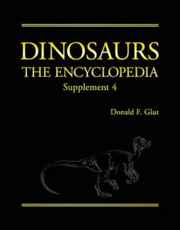 Dinosaurs: The Encyclopedia, Supplement 4