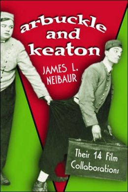 Arbuckle and Keaton: Their 14 Film Collaborations