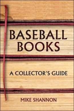 Baseball Books: A Collector's Guide