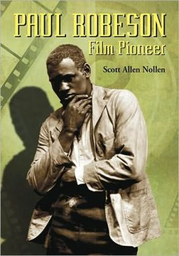 Paul Robeson: Film Pioneer