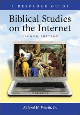 Biblical Studies on the Internet: A Resource Guide