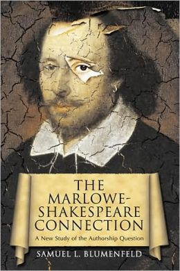 The Marlowe-Shakespeare Connection: A New Study of the Authorship Question