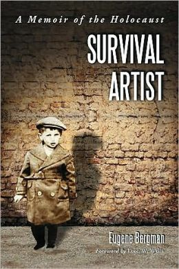 Survival Artist: A Memoir of the Holocaust