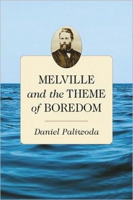 Melville and the Theme of Boredom