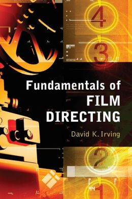 Fundamentals of Film Directing