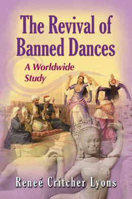 The Revival of Banned Dances: A Worldwide Study