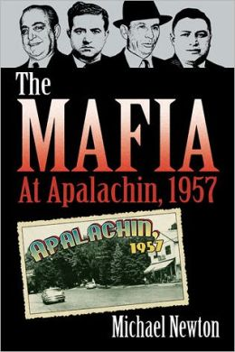 The Mafia at Apalachin, 1957