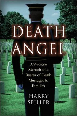 Death Angel: A Vietnam Memoir of a Bearer of Death Messages to Families