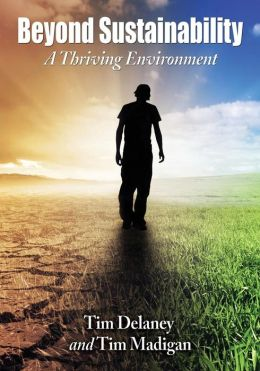 Beyond Sustainability: A Thriving Environment