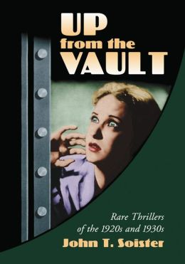 Up from the Vault: Rare Thrillers of the 1920s and 1930s