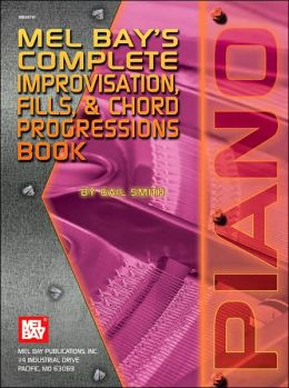 Mel Bay's Complete Book of Improvisation, Fills and Chord Progressions